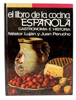 """""""EL LIBRO DE LA COCINA ESPAÑOLA"""""""