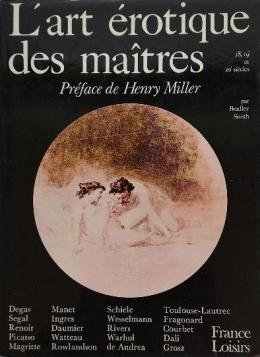 L'ART ÉROTIQUE DES MAÎTRES (18e, 19e et 20e SIÈCLES).