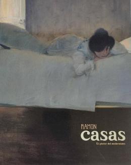 RAMON CASAS, EL PINTOR DEL MODERNISMO.