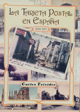 LA TARJETA POSTAL EN ESPAÑA (1892-1915)