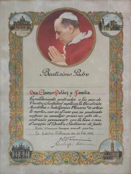 """Bendición Apostólica e Indulgencia Plenaria """"in articulo mortis"""" de SS Pío XII, dada a DñaLeonor Peláez y Familia."""